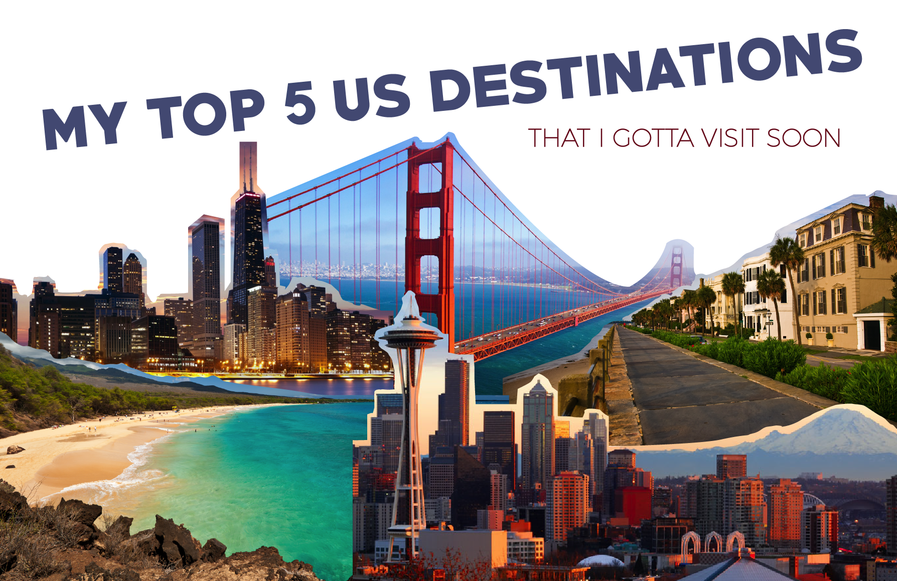 My Top 5 US Destinations