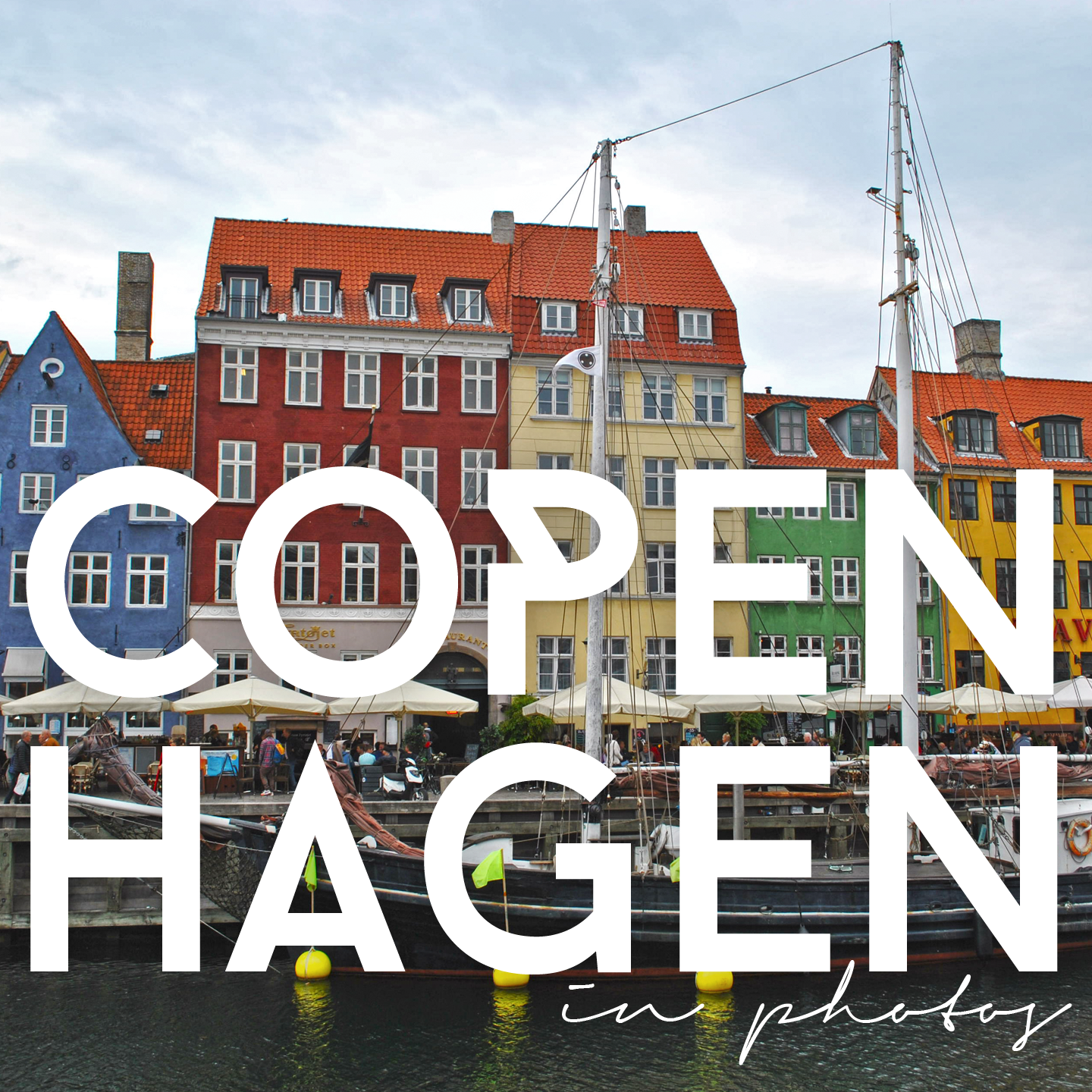 Copenhagen, in photos