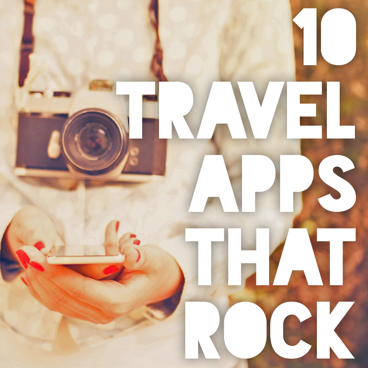 10 Travel Apps that Rock