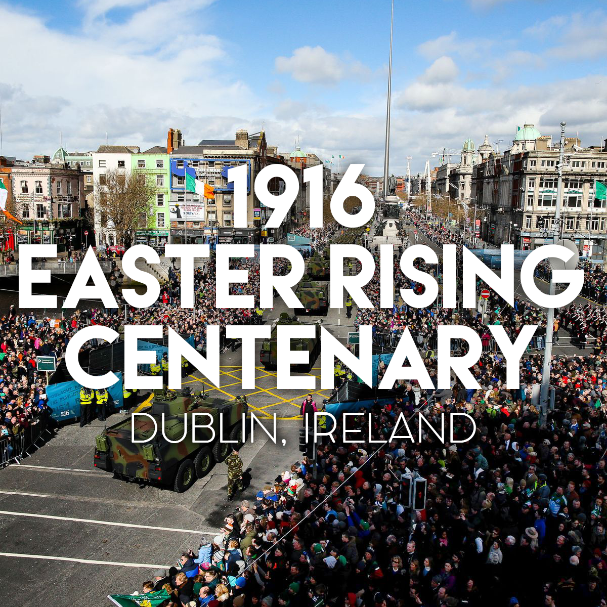 1916 Easter Rising Centenary