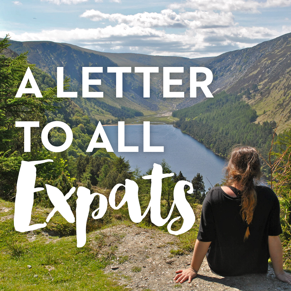 A Letter To All Expats