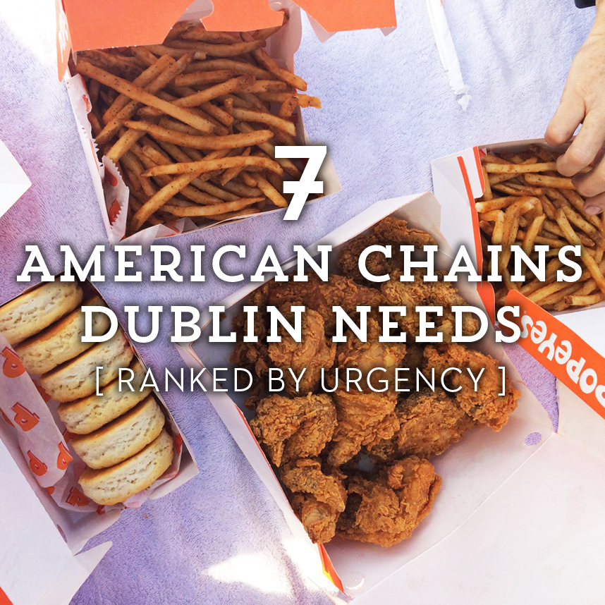 7 American Chains Dublin Needs